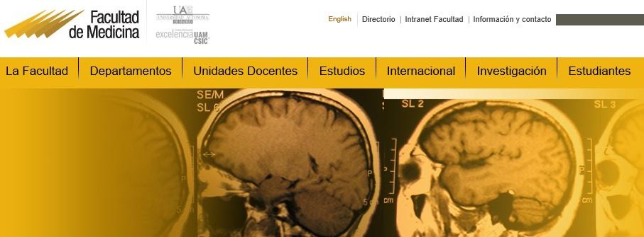 la Universidad Autónoma de Madrid Facultad de Medicina