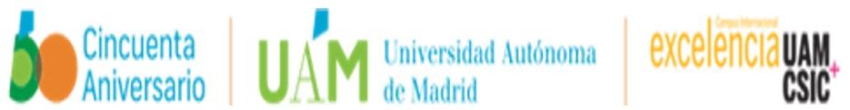 Faculty of Medicine. University Autónoma Madrid (UAM)